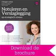 Download brochure Notuleren en Verslaglegging