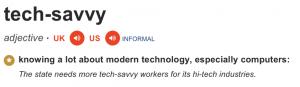 Tech-savvy definitie