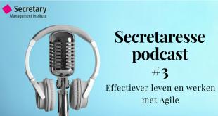 Podcast SMI - Effectiever leven en werken met Agile