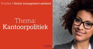 Proefles kantoorpolitiek - Senior Management Assistent